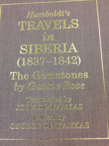 Humboldt's Travels in Siberia (1837-1842): The Gemstones by Gustav Rose