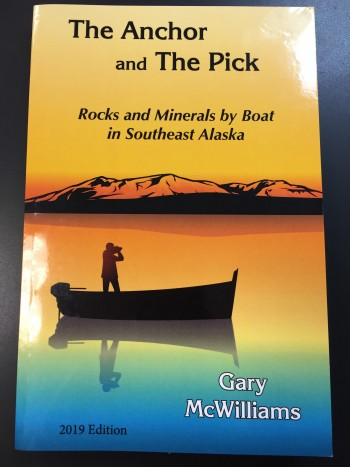Image for The Anchor and the Pick: Rocks and Minerals by Boat in Southeast Alaska