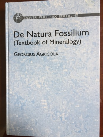 Image for De Natura Fossilium (Textbook of Mineralogy)