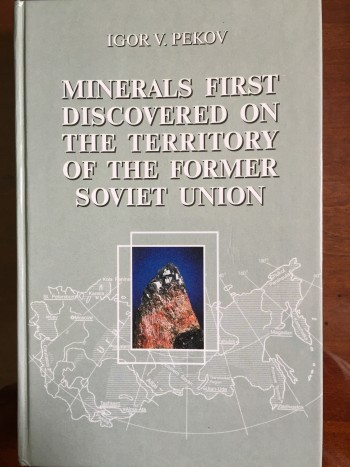 Minerals First Discovered on the Territory of the Former Soviet Union