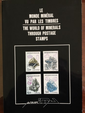 The World of Minerals Through Postage Stamps (Le Monde Mineral vu par Les Timbres)