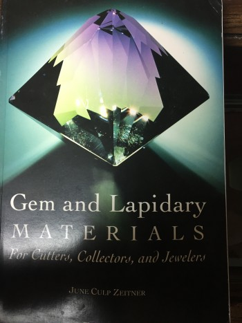 Gem and Lapidary Material: For Cutters, Collectors and Jewelers