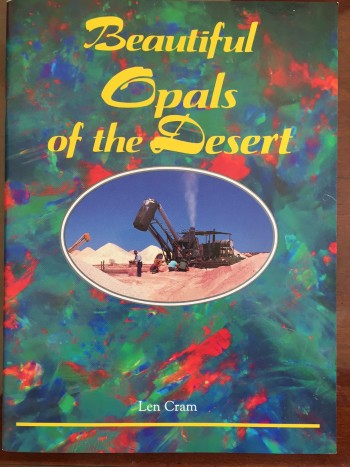 Beautiful  Opals of the Desert