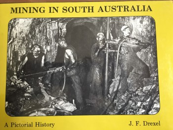 Image for Mining in South Australia: A Pictiorial History