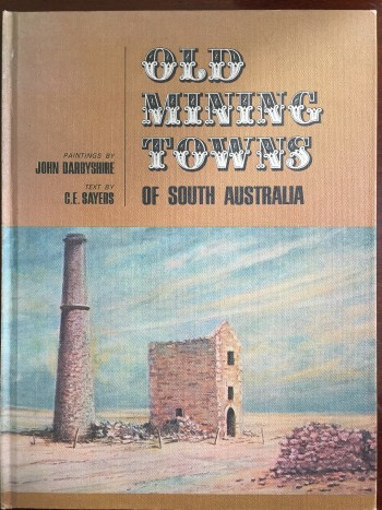 Image for Old Mining Towns of South Australia