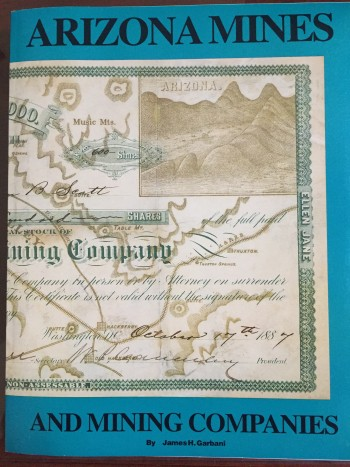 Image for Arizona Mines and Mining Companies: 1854-1954