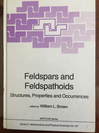 Image for Feldspars and Feldpathoids: Structures, Properties and Occurrences