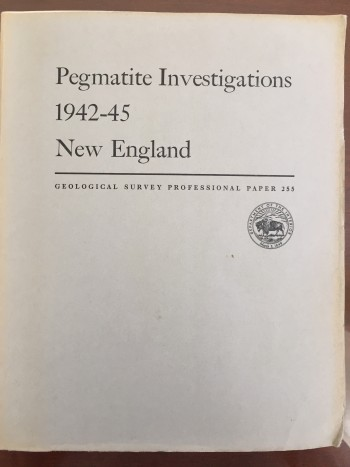 Image for Pegmatite Investigations  1942-45 New England