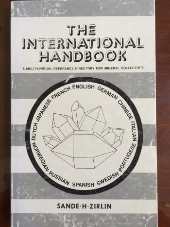 Image for The International Handbook: A Multi-Lingual Reference Directory for Mineral Collectors