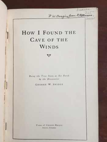 Image for How I Found and How I Lost the Cave of the Winds and the Manitou Grand Caverns: Being the True Story as Set Forth by the Discoverer