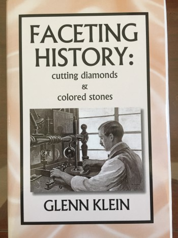 Image for Faceting History: Cutting Diamonds and Colored Stones