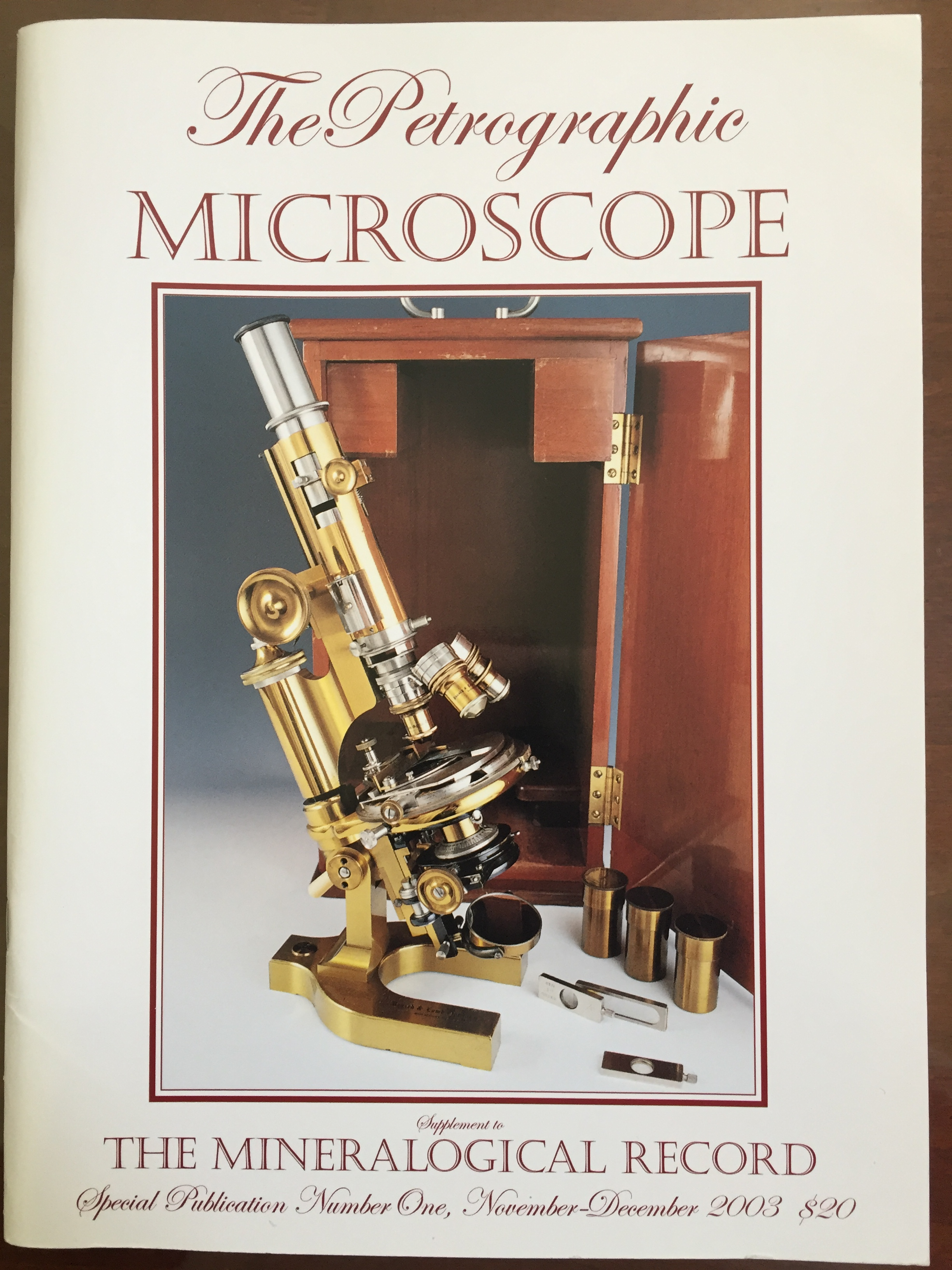 Image for The Petrographic Microscope: Evolution of a Mineralogical Research Instrrument