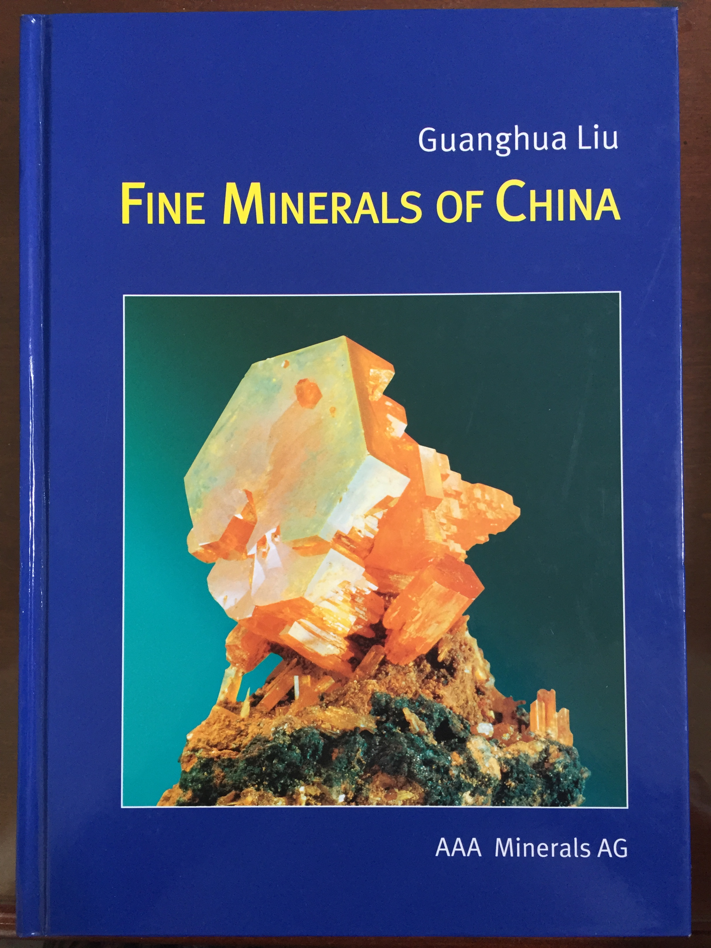 Image for Fine Minerals of China: A Guide to Mineral Localities