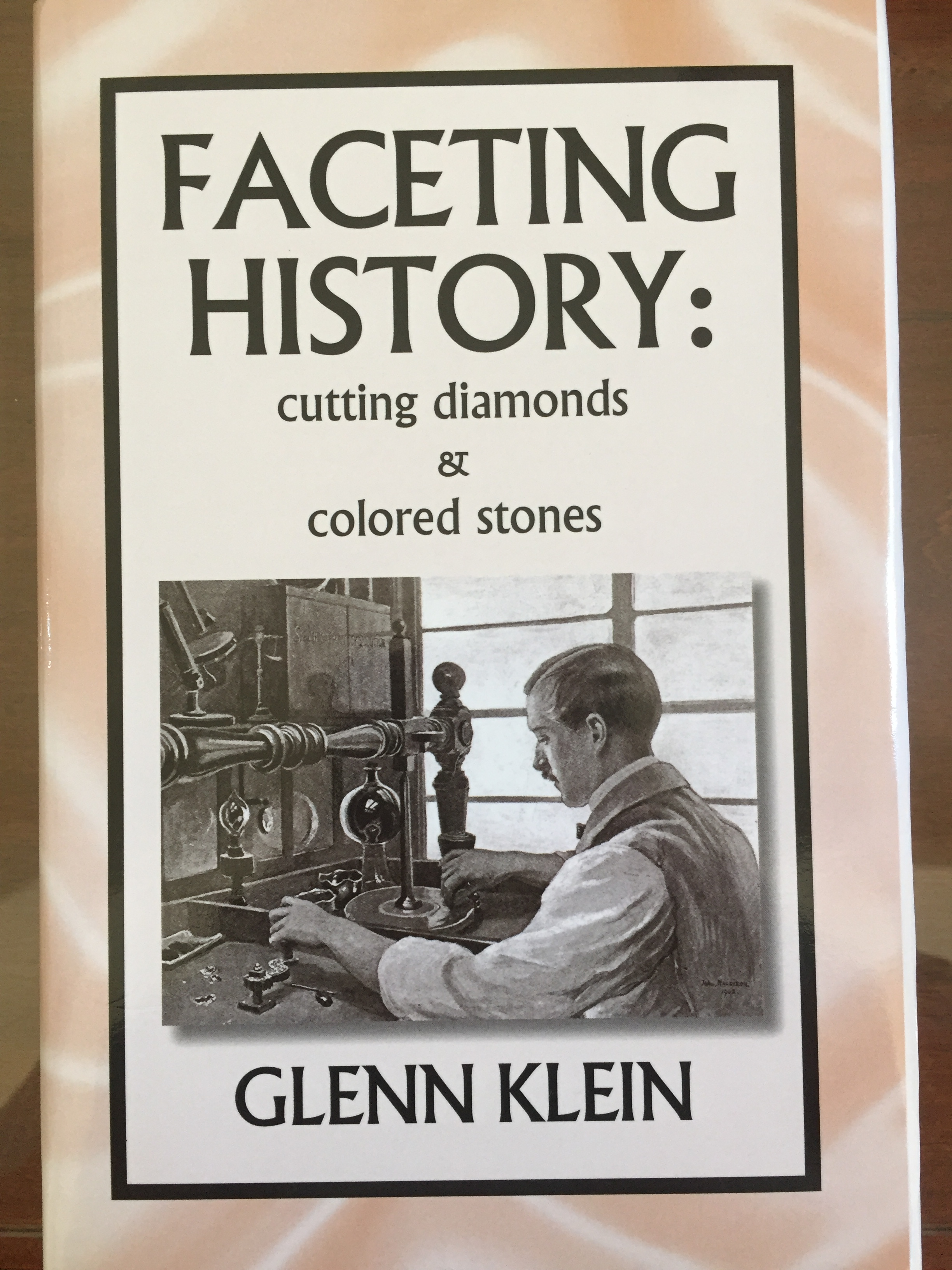 Image for Faceting History: Cutting Diamonds and Colored Stones (HC)