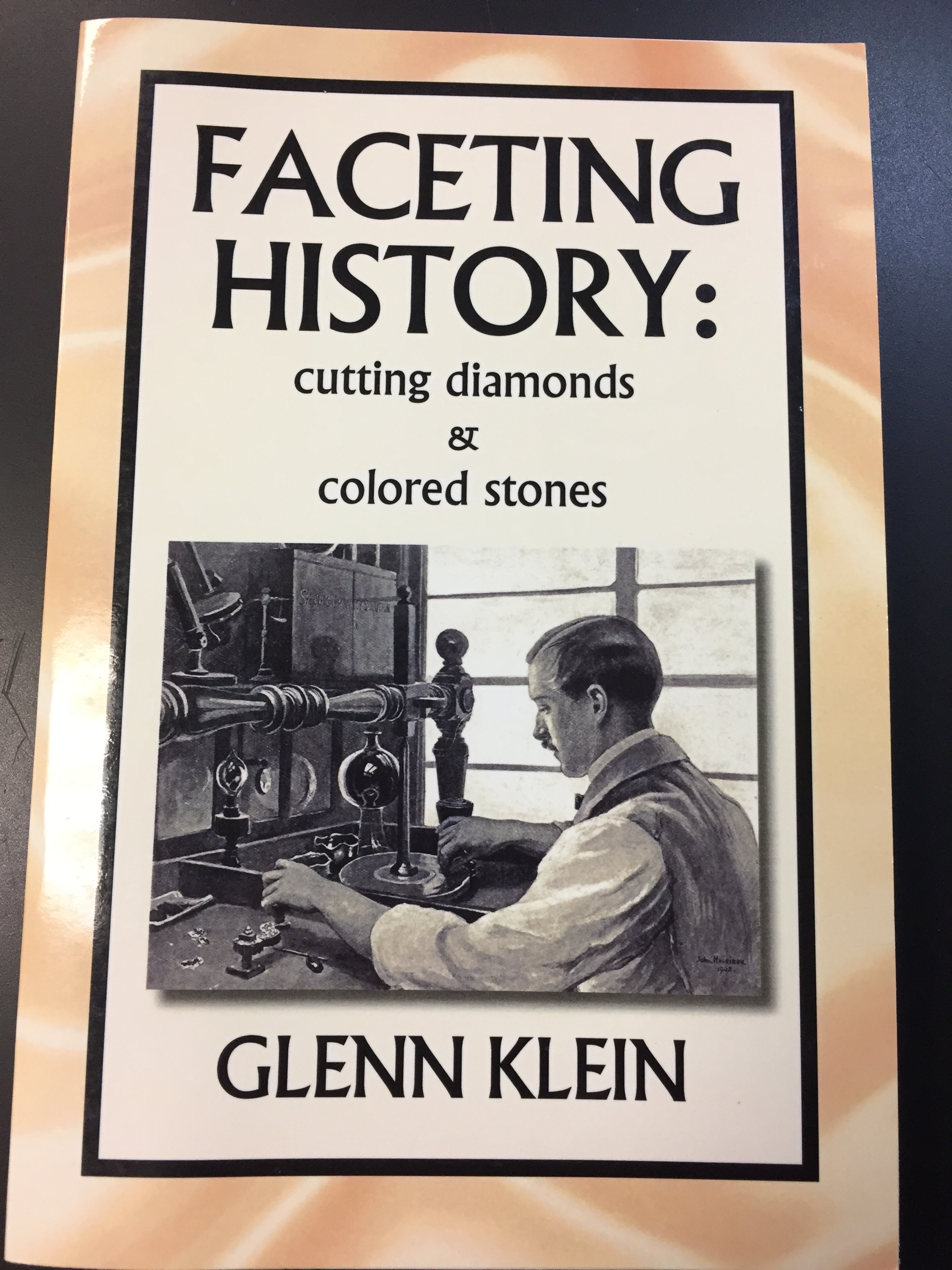 Image for Faceting History: Cutting Diamonds and Colored Stones (SC)