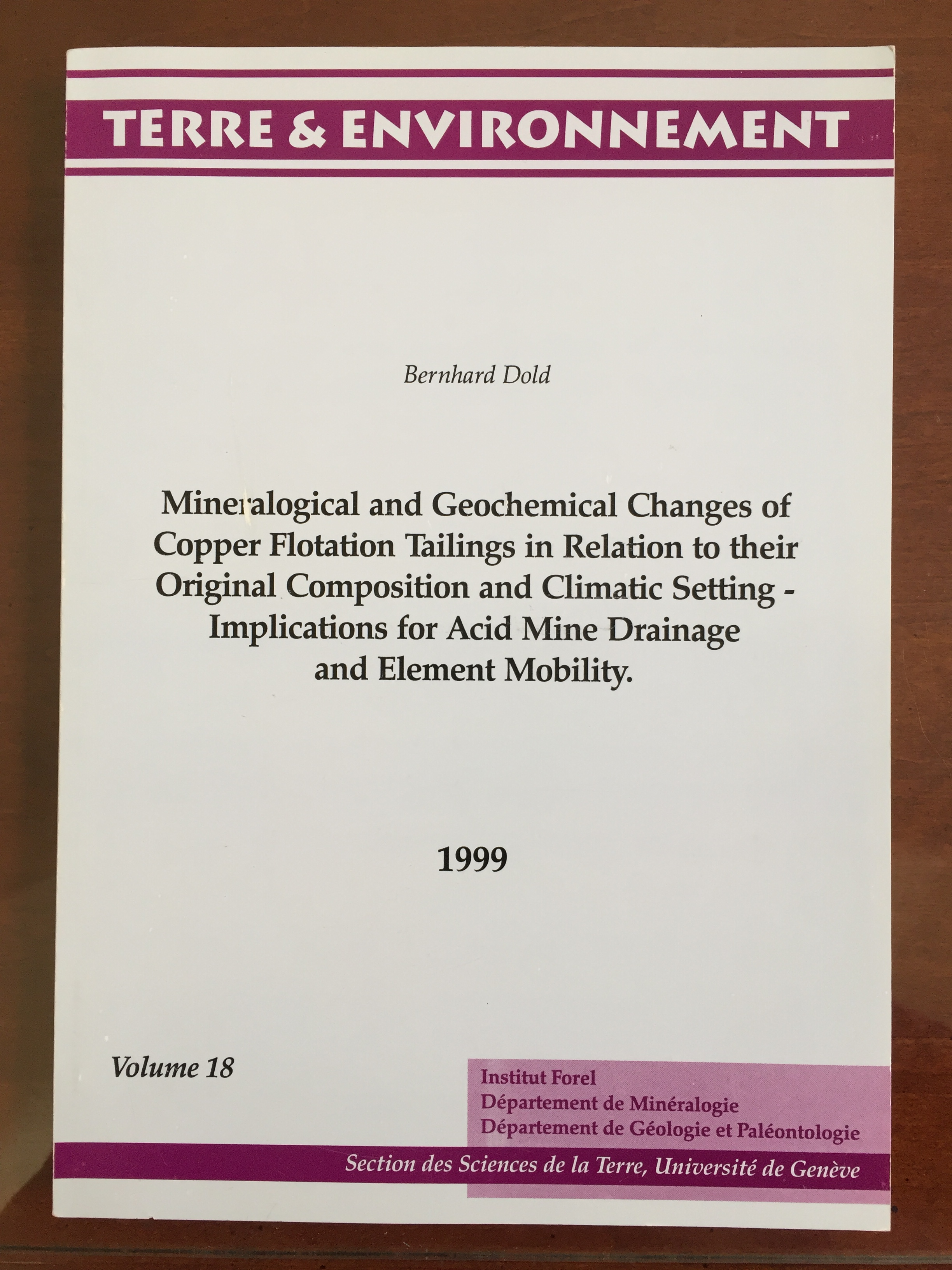 Image for Mineralogical and Geochemical Changes of Copper Flotation Tailings in Relation to Their Original Composition and Climatic Setting - Implications for Acid Mine Drainage and Element Mpbility